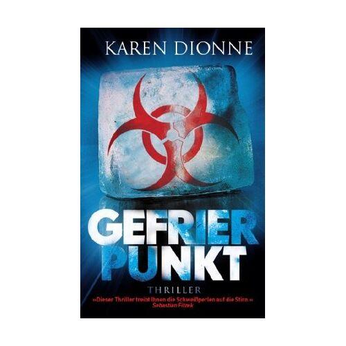Karen Dionne - Gefrierpunkt: Thriller - Preis vom 20.10.2020 04:55:35 h