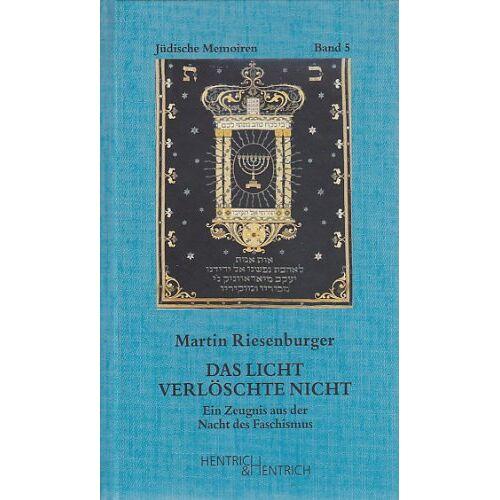Martin Riesenburger - Das Licht verlöschte nicht - Preis vom 21.10.2020 04:49:09 h