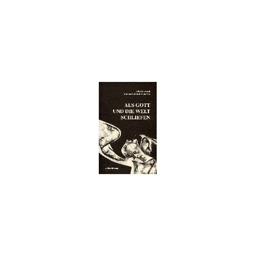 Otto Schwerdt - Als Gott und die Welt schliefen - Preis vom 21.01.2021 06:07:38 h