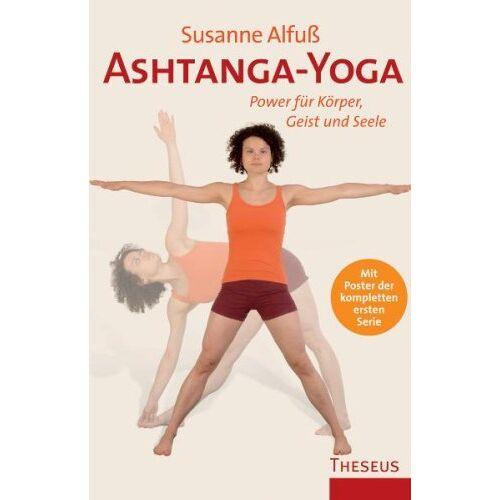 Susanne Alfuß - Ashtanga-Yoga: Power für Körper, Geist und Seele - Preis vom 16.04.2021 04:54:32 h