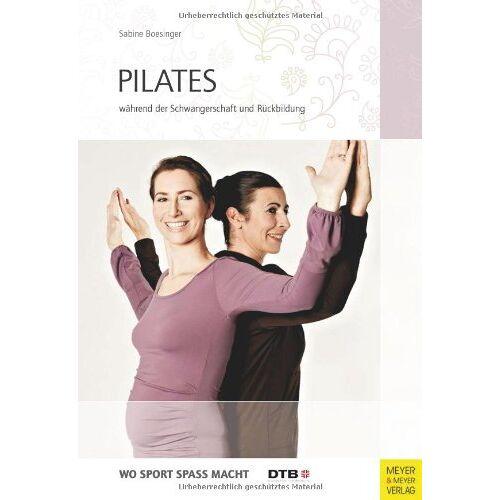 Sabine Boesinger - Pilates während der Schwangerschaft und Rückbildung - Preis vom 14.05.2021 04:51:20 h