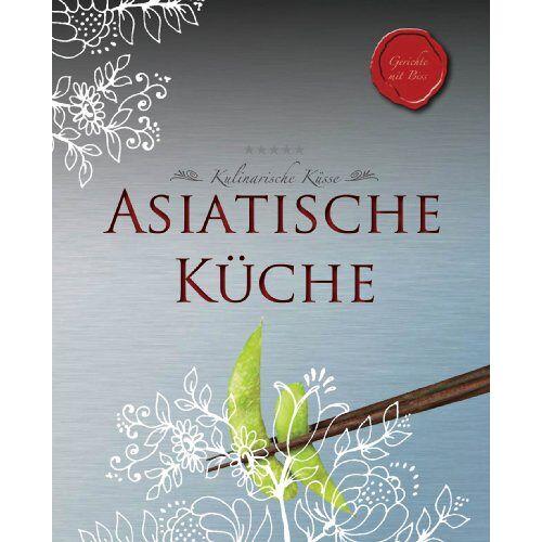 - Kulinarische Küsse: Asiatisch - Preis vom 29.05.2020 05:02:42 h
