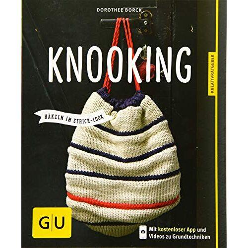 Dorothee Borck - Knooking - häkeln im Stricklook (GU Kreativratgeber) - Preis vom 07.05.2021 04:52:30 h