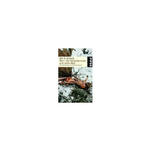 Kriesch, Elli G. - Ötzi, der Gletschermann und seine Welt - Preis vom 05.09.2020 04:49:05 h