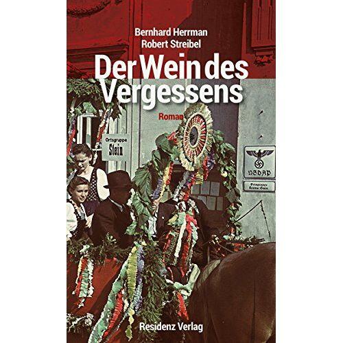 Robert Streibel - Der Wein des Vergessens - Preis vom 09.05.2021 04:52:39 h