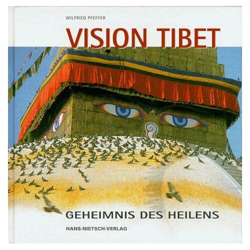 Wilfried Pfeffer - Vision Tibet. Geheimnis des Heilens - Preis vom 20.10.2020 04:55:35 h