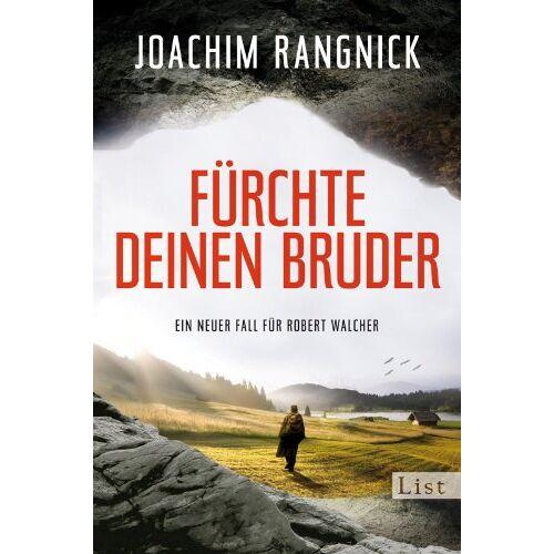 Joachim Rangnick - Fürchte deinen Bruder: Ein neuer Fall für Robert Walcher (Ein Robert-Walcher-Krimi, Band 10) - Preis vom 10.04.2021 04:53:14 h