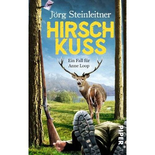 Jörg Steinleitner - Hirschkuss: Ein Fall für Anne Loop (Anne Loop-Reihe) - Preis vom 20.10.2020 04:55:35 h