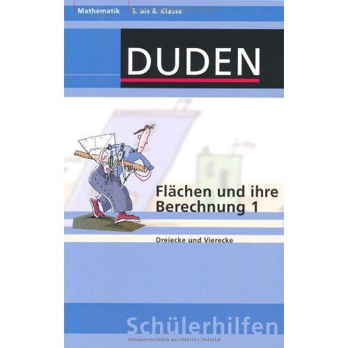 Hans Borucki - Flächen und ihre Berechnung 1: Dreiecke und Vierecke 5. bis 8. Klasse - Preis vom 03.12.2020 05:57:36 h