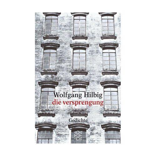 Wolfgang Hilbig - die versprengung: gedichte - Preis vom 12.04.2021 04:50:28 h