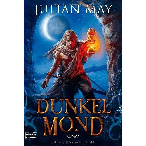 Julian May - Mond-Trilogie 02: Dunkelmond - Preis vom 24.02.2021 06:00:20 h