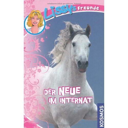Dagmar Hoßfeld - Lissys Freunde, 1, Der Neue im Internat - Preis vom 20.10.2020 04:55:35 h