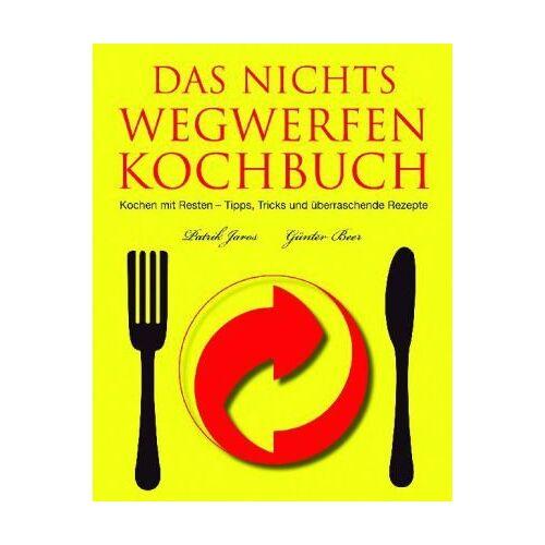 Patrik Jaros - Das Nichts Wegwerfen Kochbuch - Preis vom 21.04.2021 04:48:01 h