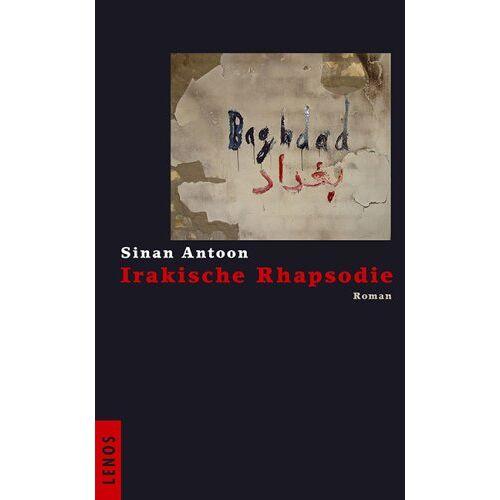 Sinan Antoon - Irakische Rhapsodie - Preis vom 09.04.2021 04:50:04 h