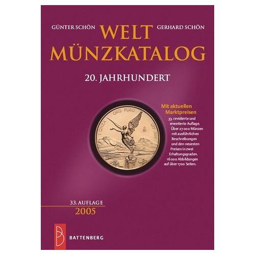 Günter Schön - Weltmünzkatalog 20. Jahrhundert. Von 1900 bis 2004. Mit den aktuellen Marktpreisen - Preis vom 10.05.2021 04:48:42 h