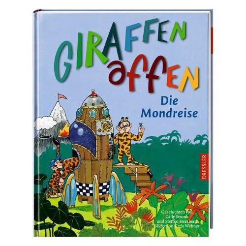 Cally Stronk - Giraffenaffen - Die Mondreise - Preis vom 05.09.2020 04:49:05 h