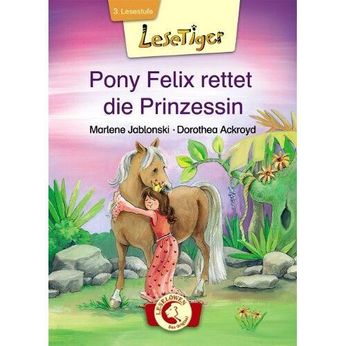 Marlene Jablonski - Pony Felix rettet die Prinzessin - Preis vom 12.05.2021 04:50:50 h