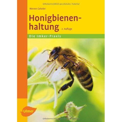 Werner Gekeler - Honigbienenhaltung - Preis vom 09.05.2021 04:52:39 h