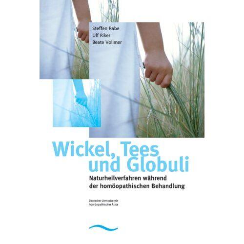 Steffen Rabe - Wickel, Tees & Globuli - Preis vom 05.09.2020 04:49:05 h