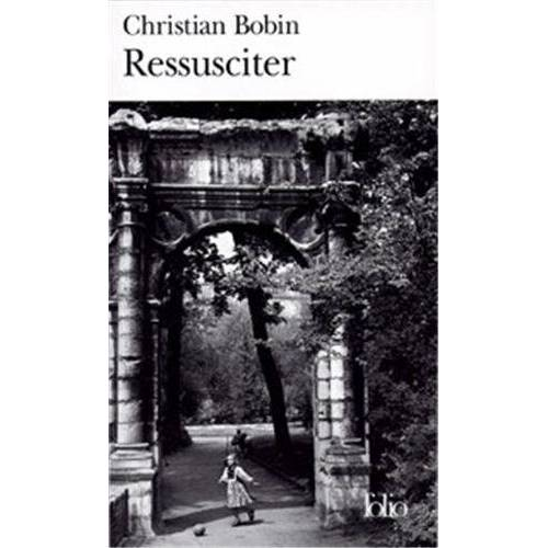 Christian Bobin - Ressusciter (Folio) - Preis vom 12.04.2021 04:50:28 h