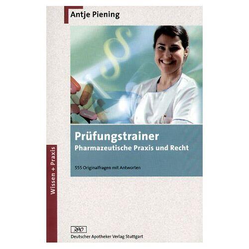 Andrea Bihlmayer - Prüfungstrainer Pharmazeutische Praxis und Recht - Preis vom 05.09.2020 04:49:05 h
