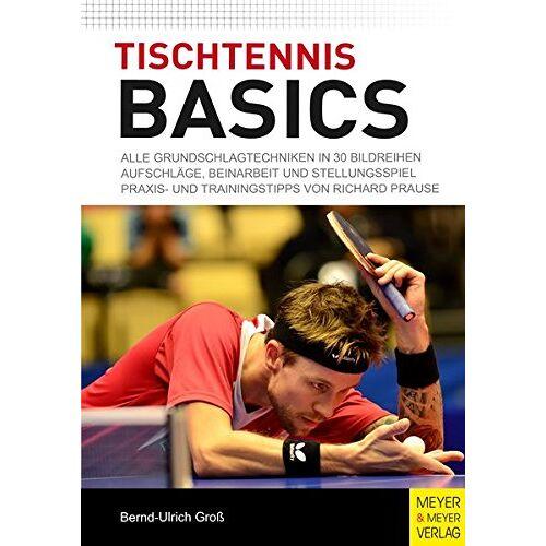 Bernd-Ulrich Groß - Tischtennis Basics - Preis vom 15.11.2019 05:57:18 h