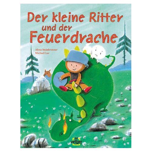 Alexa Steinbrenner - Der kleine Ritter und der Feuerdrache - Preis vom 18.04.2021 04:52:10 h