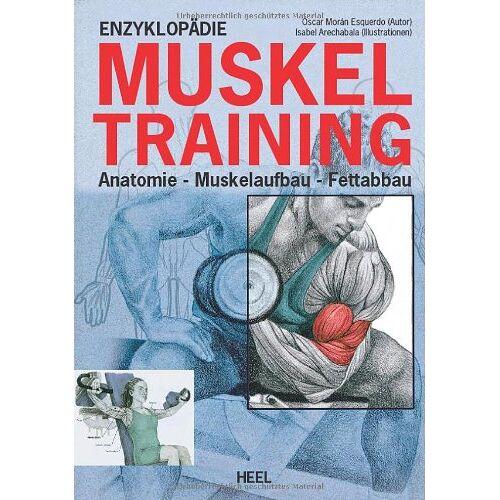 Esqerdo, Oscar Moran - Enzyklopädie Muskeltraining: Anatomie - Muskelaufbau - Fettabbau - Preis vom 03.05.2021 04:57:00 h