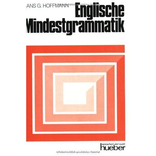Hoffmann, Hans G. - Englische Mindestgrammatik - Preis vom 17.01.2021 06:05:38 h