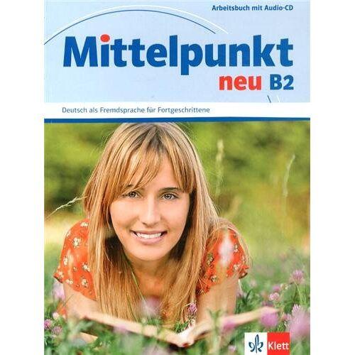 Kuhn, Renate Köhl- - Mittelpunkt B2. Arbeitsbuch mit Audio-CD: Arbeitsbuch B2 & CD - Preis vom 13.05.2021 04:51:36 h