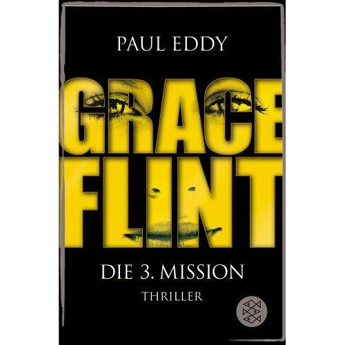 Paul Eddy - Grace Flint - Die 3. Mission - Preis vom 14.05.2021 04:51:20 h