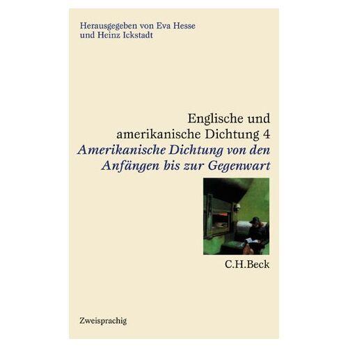 Eva Hesse - Englische und amerikanische Dichtung, 4 Bde., Bd.4, Amerikanische Dichtung: Band 4 - Preis vom 28.01.2020 05:57:10 h
