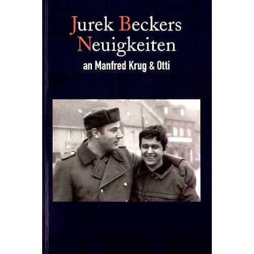 Becker Jurek Beckers Neuigkeiten: An Manfred Krug und Otti - Preis vom 12.05.2021 04:50:50 h