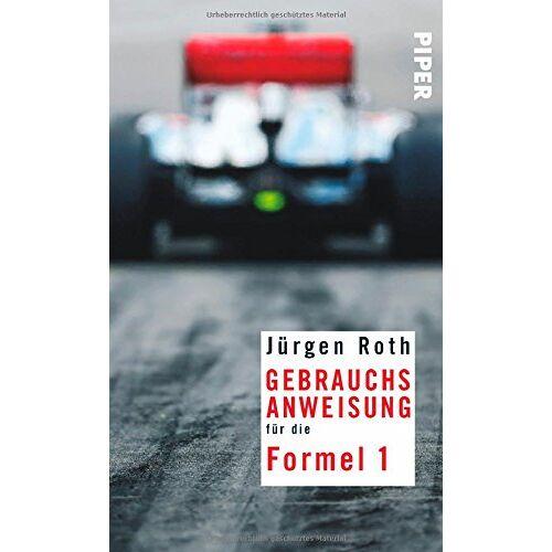 Roth Gebrauchsanweisung für die Formel 1 - Preis vom 16.05.2021 04:43:40 h