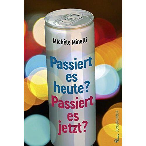 Michèle Minelli - Passiert es heute? Passiert es jetzt? - Preis vom 06.05.2021 04:54:26 h