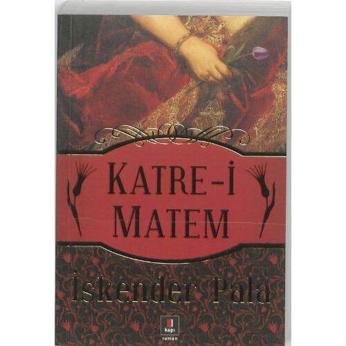 Iskender Pala - Katre-i Matem - Preis vom 05.09.2020 04:49:05 h