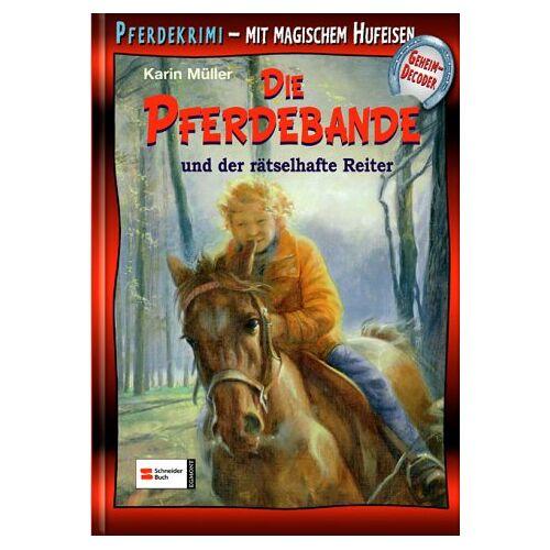 Karin Müller - Die Pferdebande Bd. 10: Die Pferdebande und der rätselhafte Reiter - Preis vom 10.04.2021 04:53:14 h