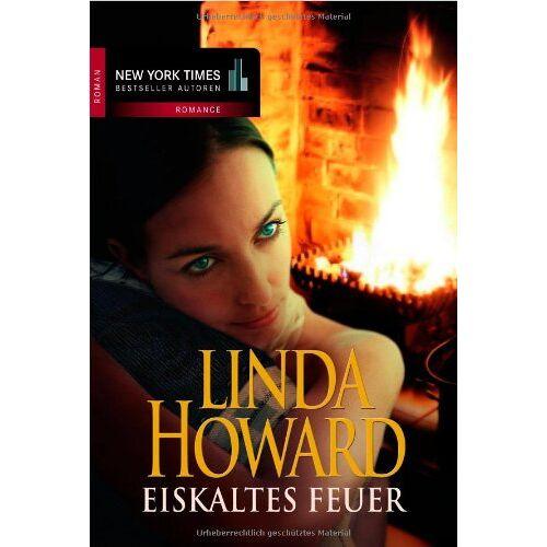 Linda Howard - Eiskaltes Feuer - Preis vom 18.04.2021 04:52:10 h