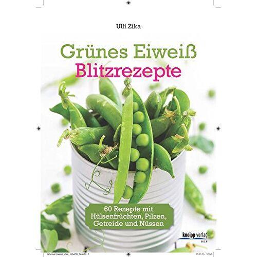 Ulli Zika - Grünes Eiweiß - Blitzrezepte: 60 Rezepte mit Hülsenfrüchten, Pilzen, Getreide und Nüssen - Preis vom 10.04.2021 04:53:14 h