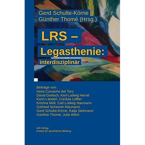 Schulte-Körne, Prof. Dr. med Gerd - LRS - Legasthenie: interdisziplinär - Preis vom 11.05.2021 04:49:30 h