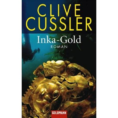 Clive Cussler - Inka-Gold: Roman - Preis vom 06.07.2020 05:02:03 h