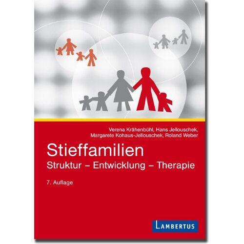 Verena Krähenbühl - Stieffamilien: Struktur - Entwicklung - Therapie - Preis vom 10.05.2021 04:48:42 h