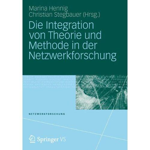 Marina Hennig - Die Integration von Theorie und Methode in der Netzwerkforschung - Preis vom 24.02.2020 06:06:31 h