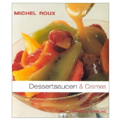 Michel Roux - Dessertsaucen & Cremes - Preis vom 12.04.2021 04:50:28 h