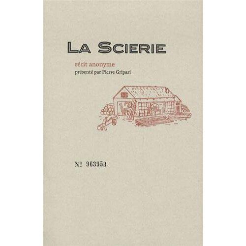 Anonyme - La Scierie - Preis vom 10.04.2021 04:53:14 h