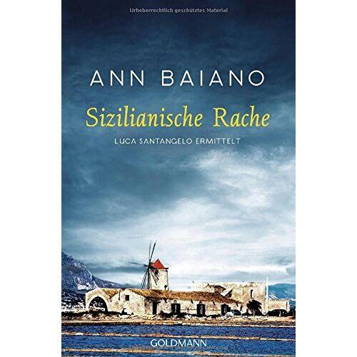 Ann Baiano - Sizilianische Rache: Luca Santangelo ermittelt - Preis vom 22.04.2021 04:50:21 h