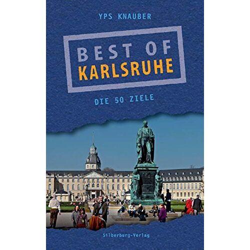 Yps Knauber - Best of Karlsruhe: Die 50 Ziele - Preis vom 06.09.2020 04:54:28 h