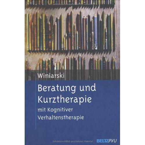 Rolf Winiarski - Beratung und Kurztherapie: mit Kognitiver Verhaltenstherapie - Preis vom 23.10.2020 04:53:05 h