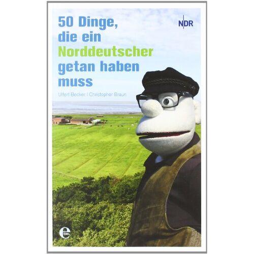 Becker 50 Dinge, die ein Norddeutscher getan haben muss - Preis vom 18.04.2021 04:52:10 h