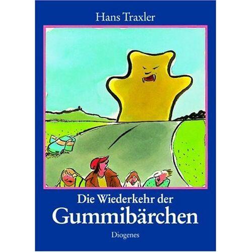 Hans Traxler - Die Wiederkehr der Gummibärchen - Preis vom 14.04.2021 04:53:30 h